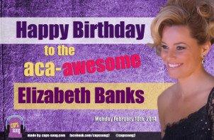 Happy Birthday to the wonderful Elizabeth Banks!