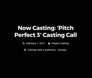 Pitch Perfect 3 casting extras in Atlanta