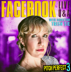 On the set of Pitch Perfect 3 with director Trish Sie