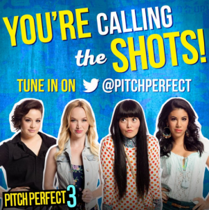 You're calling the shots – Pitch Perfect 3 Twitter Polls
