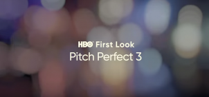 Pitch Perfect 3 – Behind the Scenes – HBO First Look – Promo