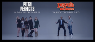 """Psych: The Movie + Pitch Perfect 3 