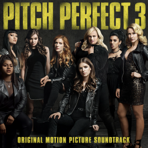Pitch Perfect 3 – Soundtrack